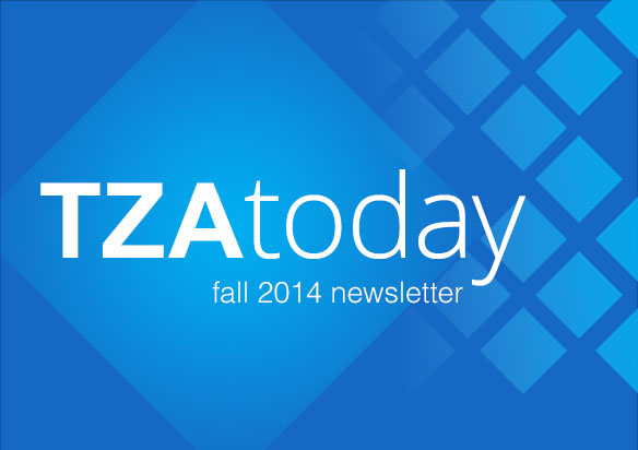 TZA Today Fall 2014 Newsletter